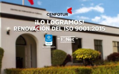 CENFOTUR logró la renovación de la Certificación Internacional de su Sistema de Gestión de Calidad ISO 9001:2015