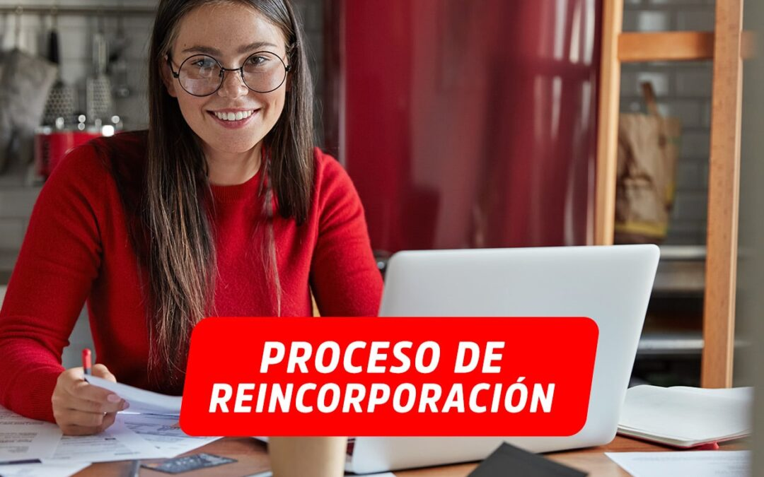 COMUNICADO PROCESO DE REINCORPORACIÓN PERIODO ACADÉMICO 2021- II